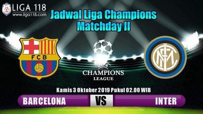 Barcelona vs Inter Milan Liga Champions 3 Oktober 2019