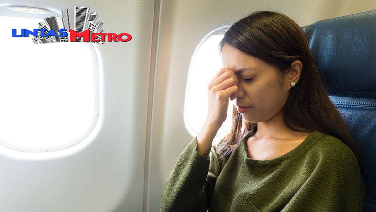 Risiko Kesehatan yang Bisa Dialami Bagi Orang yang Sering Terbang
