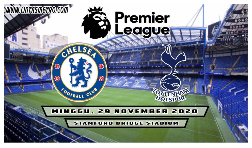 Chelsea vs Tottenham Hotspur Prediksi Liga Inggris 2020/21