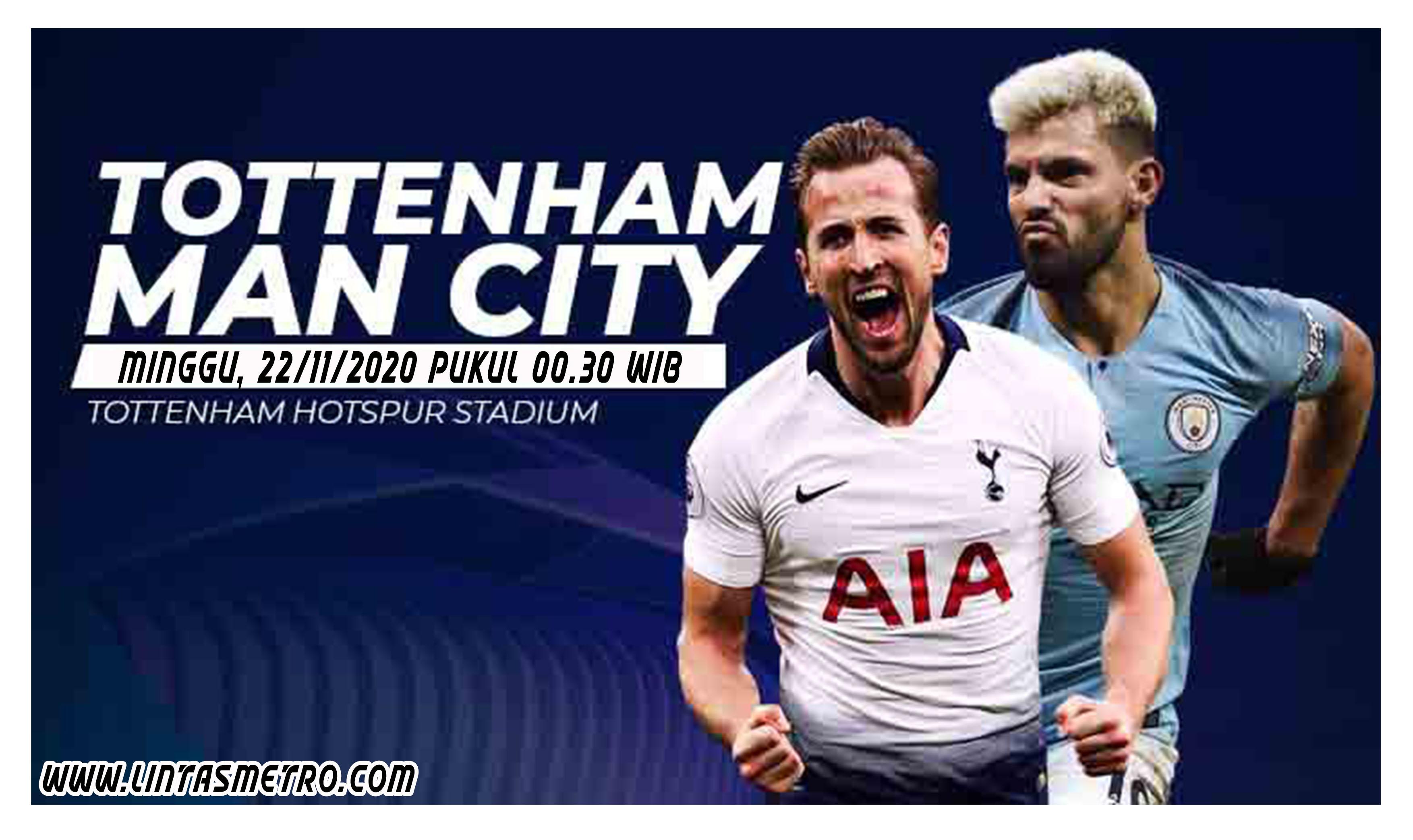 Tottenham Hotspur vs Manchester City Prediksi Liga Inggris